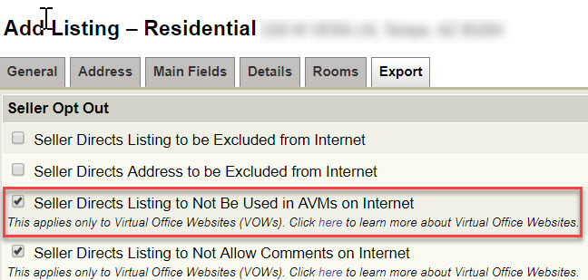 "Screenshot of Export tab during Add Listing - Residential process. Red rectangle drawn around ""Seller Directs Listing to Not Be Used in AVMs on Internet"". AVM stands for Automated Valuation Model."