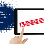 Hands holding tablet with words deactivate now in red letterind. Blue splatter with blog title to the left of it
