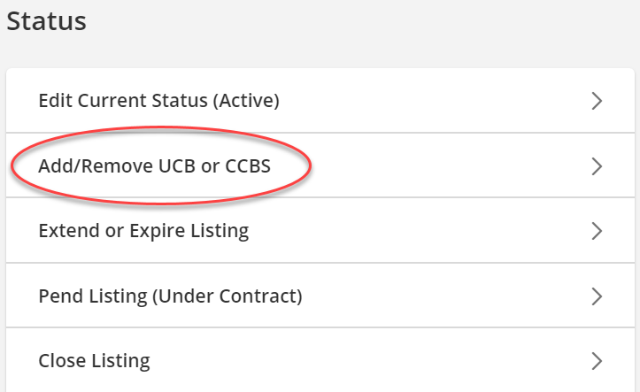 """Screenshot of Residential Change Screen. Under the Status section, """"Add/Remove UCB or CCBS"""" has been called out with a red circle."""